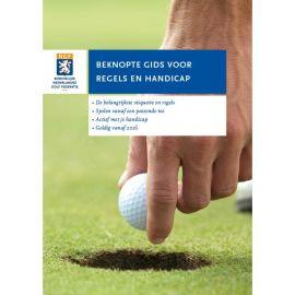 Beknopte gids Golfregels en Handicap - Vanaf 2016 (NGF)